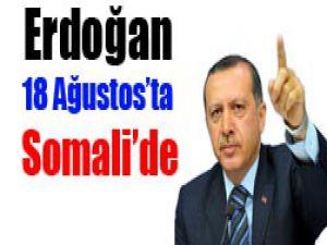 Erdoğan, Somaliye gidiyor