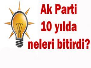 AK Parti 10 yılda neler yaptı?