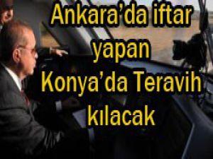 Ankarada iftar Konyada teravih