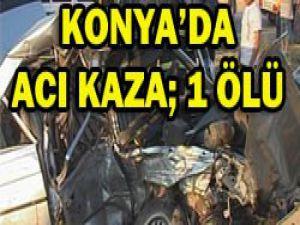 Konyada trafik kazası:1 ölü, 4 yaralı