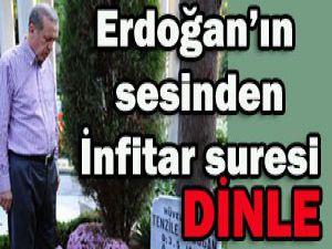 Erdoğanın sesinden Kuran okurken/ Dinle