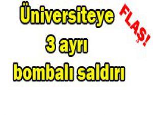 Üniversiteye 3 bombalı saldırı