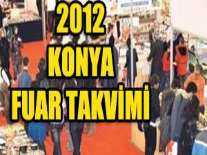 Konyada 2012 de hangi fuarlar var?