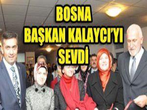 Başkan Kalaycı Bosnada açılış yaptı