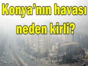 Konyadaki hava kirliliğin nedeni