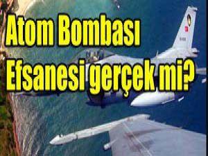 Türkiyenin kaç atom bombası var?