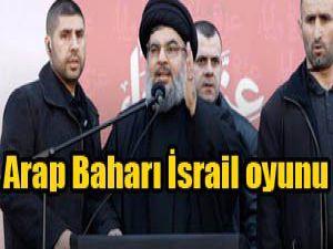 Arap Baharı İsrail oyunu