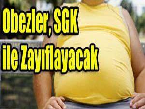 Obezler, SGK ile zayıflayabilecek