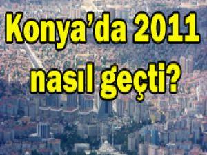 2011de Konyada neler yaşandı?