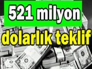 İhaleye 521 milyon dolarlık teklif