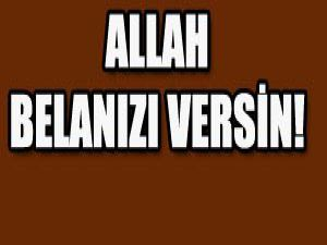 Karagül sert çıktı; Allah Belanızı versin!