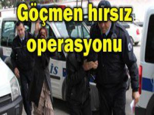 Hırsız operasyonu:8 gözaltı