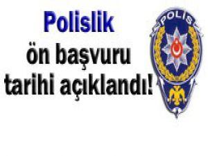 Polis adayları dikkat!