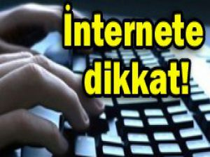 Bugün internete dikkat!