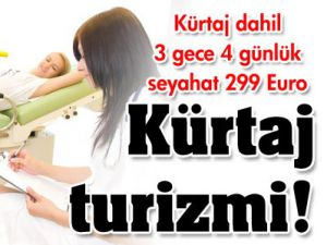 299 euroya kürtaj turu