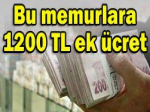1200 lira fazla kazanacaklar