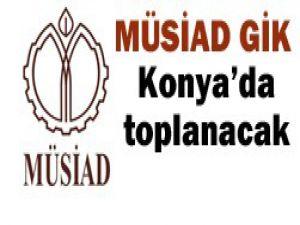 MÜSİAD GİK Konyada