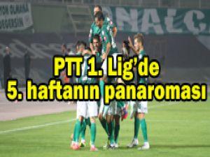 PTT 1. Ligde 5. Haftanın ardından