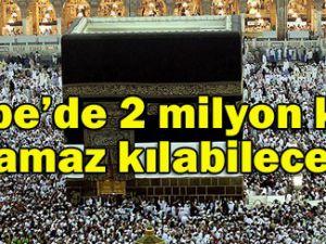 2 milyon kişi namaz kılabilecek