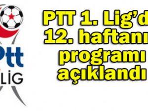 12. hafta maçlarının programı