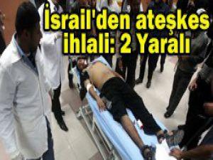 İsrail askeri yine durmadı...