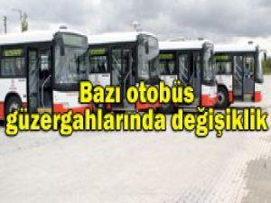 Otobüs güzergahlarında değişiklik