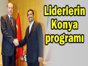 İşte liderlerin Konya programları