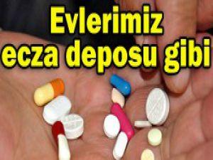 Evlerde 20 kutudan fazla ilaç var