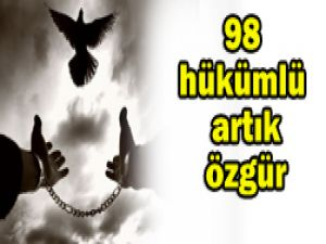 98 hükümlünün tahliyesi sevindirdi