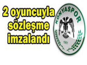 T.Konyaspor 2 futbolcuya imzalattı