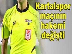 Kartalspor maçına yeni hakem