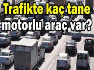 İşte trafikteki motorlu taşıt sayısı