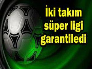 Süper Lige 2 yeni takım çıktı