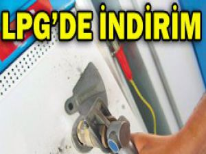LPG fiyatında son durum?