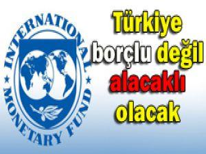 Türkiye IMFye borç verecek