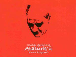 Atatürk sevdiği şarkılarla anılıyor.