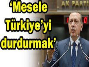 Türkiyeyi durdurmak istiyorlar