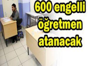 600 engelli öğretmen alınacak
