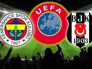 Fenerbahçe ve Beşiktaşa Avrupadan men cezası