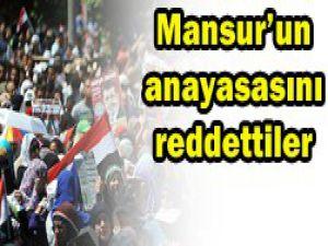 Mansurun anayasasını reddettiler