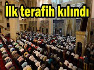 Ramazanda ilk teravih kılındı