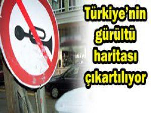 Türkiyenin gürültü haritası çıkartılıyor