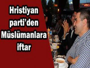 Hristiyan Partiden Müslümanlara iftar