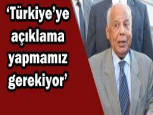 Türkiyeye açıklama yapmalıyız