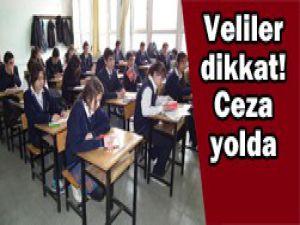 Lise kaydı yaptırmayan veliye ceza