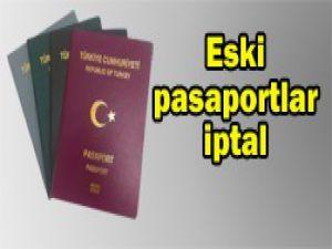 Eski pasaportlar kabul edilmiyor