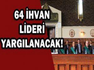 İhvan liderleri 3 Eylülde yargılanacak