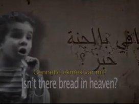 Ölmek istiyorum çünkü Cennette ekmek var