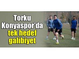 Torku Konyaspor'da tek hedef galibiyet