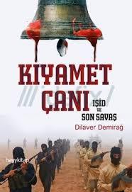 Kıyamet Çanı (IŞİD ve Son Savaş)